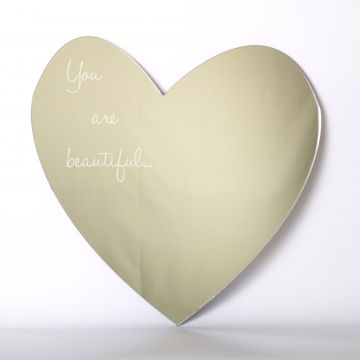 You are beautiful heart mirror